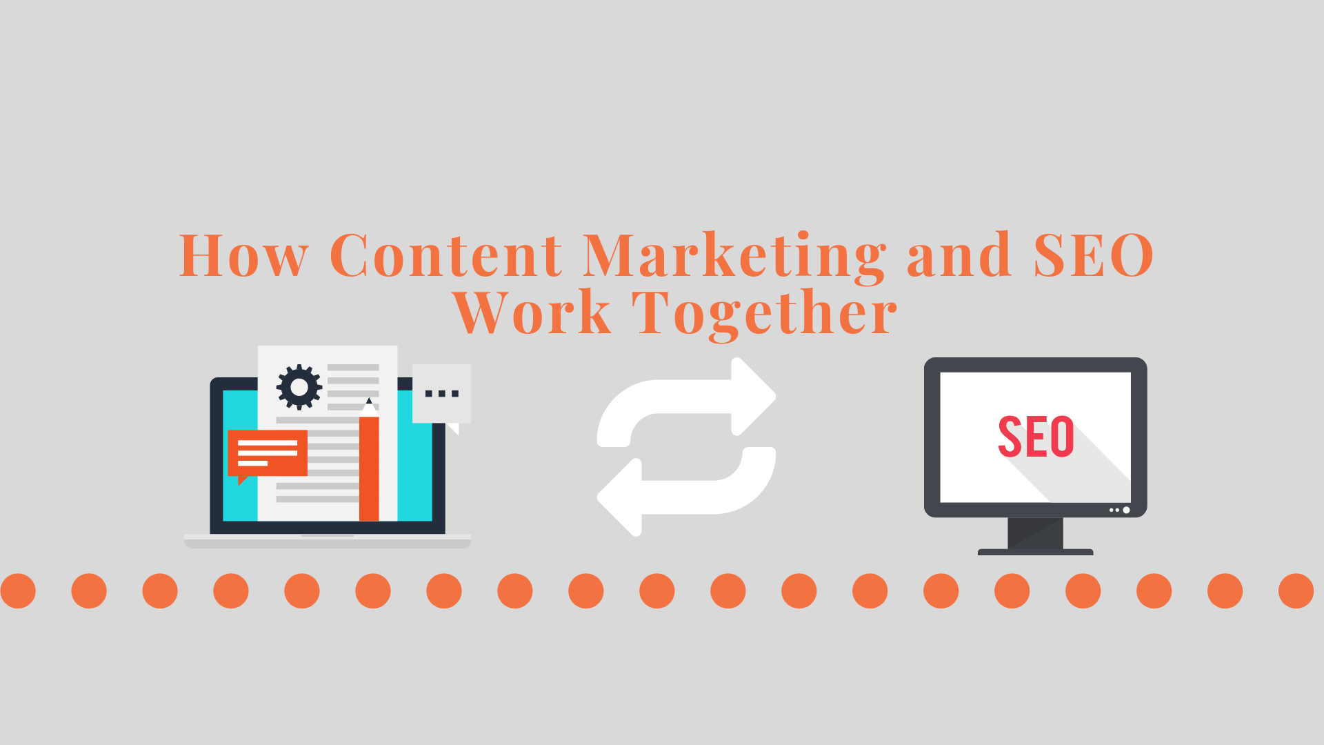 How Content Marketing and SEO Work Together